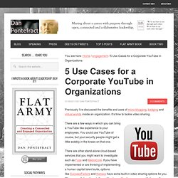 5 Use Cases for a Corporate YouTube in Organizations