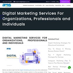 Digital Marketing Services For Organizations, Professionals and Individuals