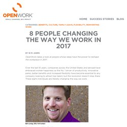 OpenWork sparks fresh thinking through sharing the stories of organizations reinventing how work gets done