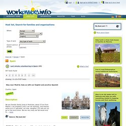 Find host families and organizations as a volunteer, for gap year, work and travel. Spain