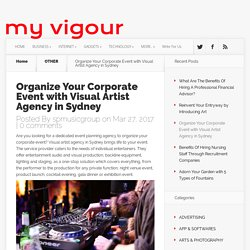 Organize Your Corporate Event with Visual Artist Agency in Sydney - MYVIGOUR