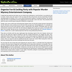 Organize Fun & Exciting Party with Popular Murder Mystery Entertainment Company