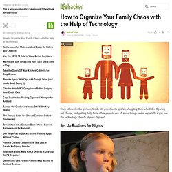 How to Organize Your Family Chaos with the Help of Technology
