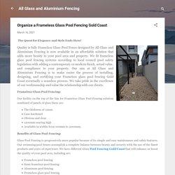 Organize a Frameless Glass Pool Fencing Gold Coast