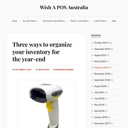 Three ways to organize your inventory for the year-end – Wish A POS Australia