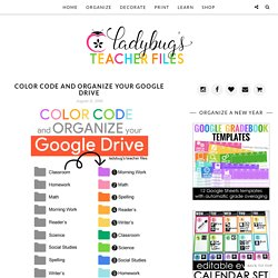 Color Code and Organize Your Google Drive - Ladybug's Teacher Files