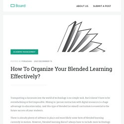 How To Organize Your Blended Learning Effectively? - Board