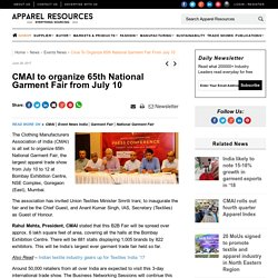 CMAI to organize 65th National Garment Fair from July 10