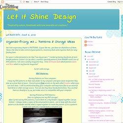 Organize Patterns & Storage Ideas