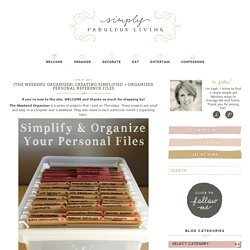 Organize Your Personal Files Simply Fabulous Living