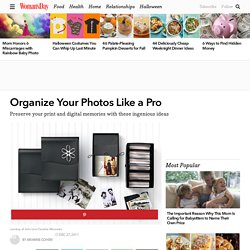 How to Organize Digital Photos - Tips for Preserving Old Photos at WomansDay.com