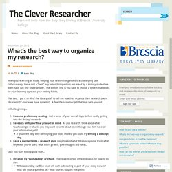 What's the best way to organize my research?