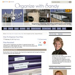 HOW To Organize Your Files – Mission: Office - Organize With Sandy