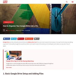 How to Organize Your Google Drive Like a Pro