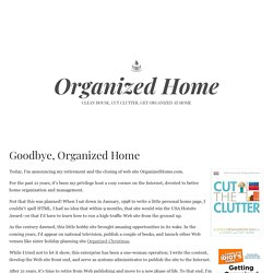 Organized Home | Clean House, Cut Clutter, Get Organized at Home!