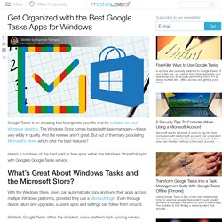 Get Organized with the Best Google Tasks Apps for Windows