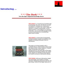 The Book ~ A New Bio-Optic Organized Knowledge Device