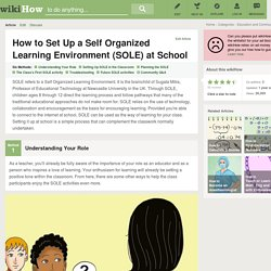 6 Ways to Set Up a Self Organized Learning Environment (SOLE) at School