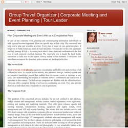 Tour Leader: Plan Corporate Meeting and Event With us at Comparative Price
