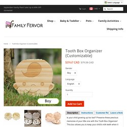 Tooth Box Organizer (Customizable) – Family Fervor