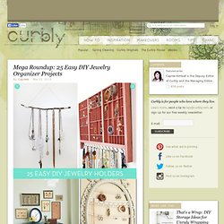 Mega Roundup: 25 Easy DIY Jewelry Organizer Projects