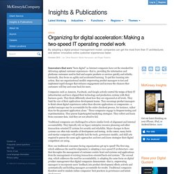 Organizing for digital acceleration: Making a two-speed IT operating model work