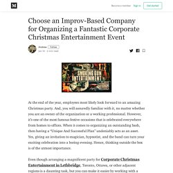 Choose an Improv-Based Company for Organizing a Fantastic Corporate Christmas Entertainment Event