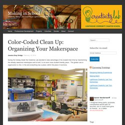 Color-Coded Clean Up: Organizing Your Makerspace