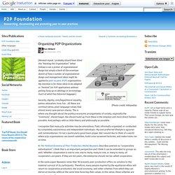 Organizing P2P Organizations