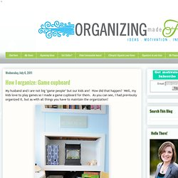 Organizing Made Fun: How I organize: Game cupboard