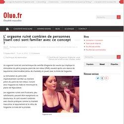 L' orgasme ruiné combien de personnes lisant ceci sont familier avec ce concept ? · Oluo.fr