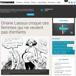 Oriane Lassus croque ces femmes qui ne veulent pas d'enfants