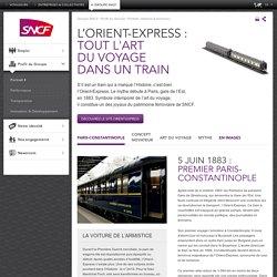 L'Orient-Express : tout l'art du voyage dans un train
