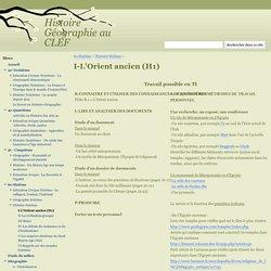 I-L'Orient ancien (H1) - Histoire Géographie au CLEF