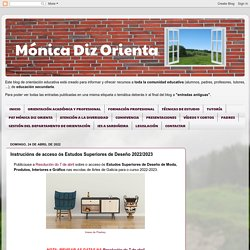 Mónica Diz Orienta: Instrucións de acceso ós estudos superiores de Deseño 2017