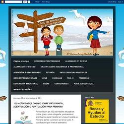 ORIENTACIÓN: 100 ACTIVIDADES ONLINE SOBRE ORTOGRAFÍA, ACENTUACIÓN E PUNTUACIÓN PARA PRIMARIA