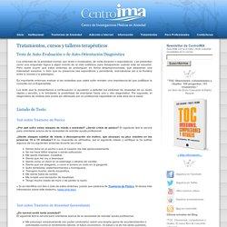 Tests de Auto-Evaluación o de Auto-Orientación Diagnóstica - CentroIMA, Centro de Investigaciones Medicas en Ansiedad