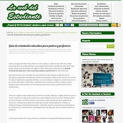 Guía de orientación educativa para padres y profesoresla web del estudiante