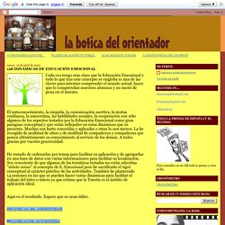LA BOTICA DEL ORIENTADOR: 126 DINÁMICAS DE EDUCACIÓN EMOCIONAL