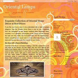 Oriental Lamps: Exquisite Collection of Oriental Home Décor at Best Prices