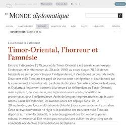 Timor-Oriental, l'horreur et l'amnésie, par Noam Chomsky (Le Monde diplomatique, octobre 1999)