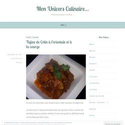 Tajine de Colin à l'orientale et à la courge – Mon Univers Culinaire…