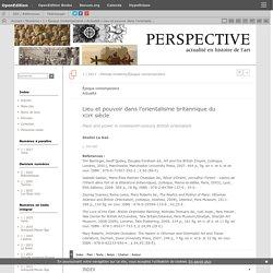 Lieu et pouvoir dans l'orientalisme britannique du xixesiècle