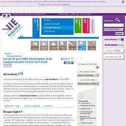 Ecole, éducation : loi d'orientation pour l'avenir de l'école.Loi du 23 avril 2005 d'orientation et de programme pour l'avenir de l'école