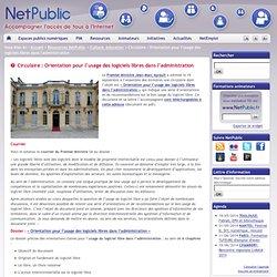Circulaire : Orientation pour l'usage des logiciels libres dans l'administration