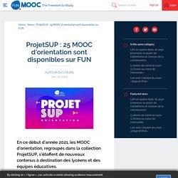 ProjetSUP : 25 MOOC d'orientation sont disponibles sur FUN