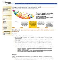 Orientation 2 - Politique gouvernementale de prévention en santé - Ministère - MSSS