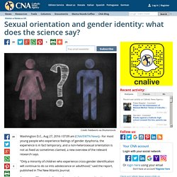 Sexual orientation and gender identity: what does the science say?