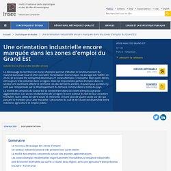 Une orientation industrielle encore marquée dans les zones d'emploi du Grand Est - Insee Analyses Grand Est - 120