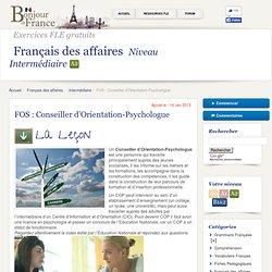 Français des affaires - Intermédiaire a2 - Métier : Conseiller d'Orientation-Psychologue
